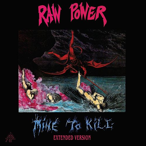 Mine to Kill - Unreleased Recordings by Raw Power