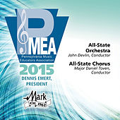 2015 Pennsylvania Music Educators Association (PMEA): All-State Orchestra & All-State Chorus [Live] by Various Artists