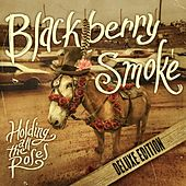 Holding All the Roses (Deluxe Edition) de Blackberry Smoke