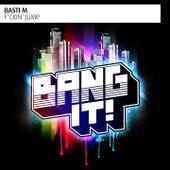 F*Ckin' Jump by Basti M
