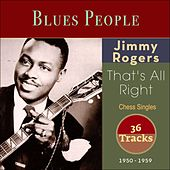 That's All Right (Chess Singles 1950 - 1959) by Jimmy Rogers