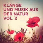 Klänge und Musik aus der Natur, Vol. 2 de Various Artists