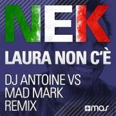 Laura non c'è (DJ Antoine vs. Mad Mark Remix) de Nek