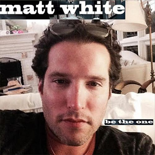Be the One by Matt White