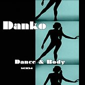 Dance & Body - EP by Danko