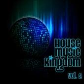 House Music Kingdom, Vol. 2 - EP de Various Artists
