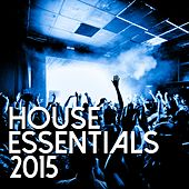 House Essentials 2015 - EP de Various Artists