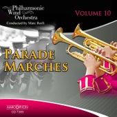 Parade Marches Volume 10 de Philharmonic Wind Orchestra Marc Reift