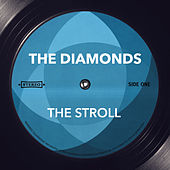 The Stroll von The Diamonds