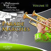 Parade Marches Volume 11 de Philharmonic Wind Orchestra Marc Reift
