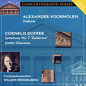 Voormolen: Sinfonia & Dopper: Symphony No. 7