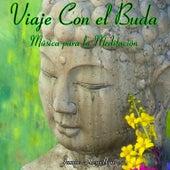 Viaje Con el Buda: Música para la Meditación by Jamie Llewellyn
