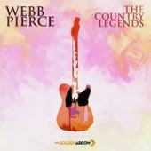 Webb Pierce - The Country Legends by Webb Pierce