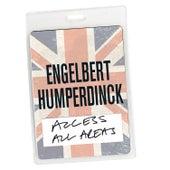 Access All Areas - Engelbert Humperdinck (Audio Version) de Engelbert Humperdinck
