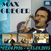 *02.04.1926 - + 15.08.2015 by Max Greger