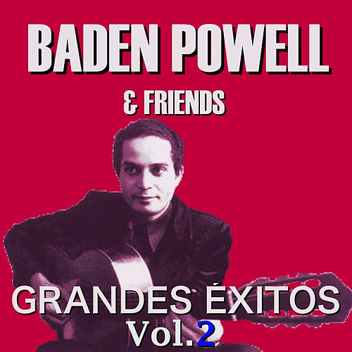 Grandes Éxitos Vol.2 by Baden Powell
