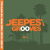 Deepest Grooves - 25 Deep House Tunes from the White Isle, Vol. 2 by Various Artists