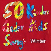50 Kinder Lieder Kids Songs Winter by Various Artists