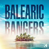 Balearic Bangers (A Fine Selection of Deep & Tech House Grooves) von Various Artists