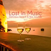 Lost in Music - Delicious Beach & Bar Sounds, Vol. 2 von Various Artists
