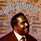 With The Junior Mance Trio de Jimmy Witherspoon