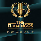 Doo-Wop Magic de The Flamingos