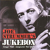 Joe Strummer's Jukebox: Songs That Inspired The Man de Various Artists
