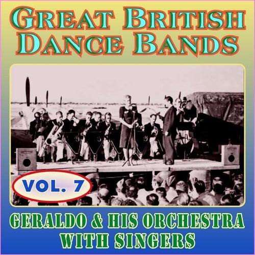 Greats British Dance Bands - Vol. 8 - Geraldo & His Orchestra with Singers by Geraldo & His Orchestra