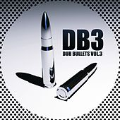 Dub Bullets Vol.3 de Various Artists