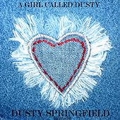 A girl called Dusty von Dusty Springfield