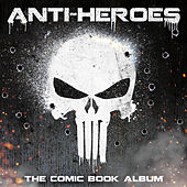 Anti-Heroes: The Comic Book Album by L'orchestra Cinematique