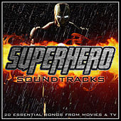 Superhero Soundtracks - 20 Essential Songs from Movies & T.V. by Various Artists