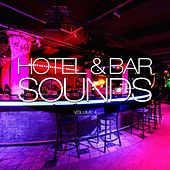 Hotel & Bar Sounds, Vol. 4 by Various Artists