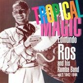 Tropical Magic, Vol. 2: 1942-1944 by Edmundo Ros