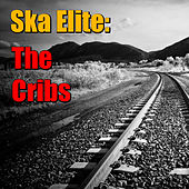 Ska Elite: The Cribs by The Cribs