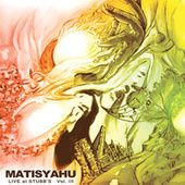 Live at Stubb's Vol. III de Matisyahu