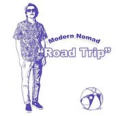 Road Trip by Modern Nomad