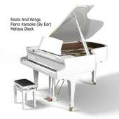 Roots and Wings (Originally Performed By Miranda Lambert) [Piano Karaoke By Ear] de Melissa Black