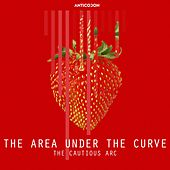 The Area Under The Curve - Single by The Cautious Arc