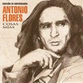 Cosas Mías (Edición 20 Aniversario) de Antonio Flores