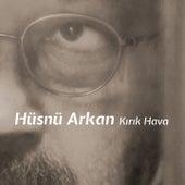 Kırık Hava by Hüsnü Arkan