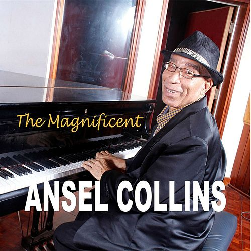The Magnificent by Ansel Collins