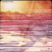 I Found My Love Outside by Roy Acuff