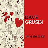 Love Is Here To Stay de Dave Grusin