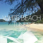 White Beach Tunes, Vol. 2 (Pure Chill out Moods) by Various Artists