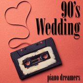 90's Wedding de Piano Dreamers