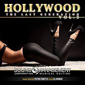 Hollywood the Last Generation, Vol. 3 (Music Selected by Pietro Panetta, Mixed by DJ Kooker) von Various Artists
