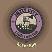JAZZY CITY - Club Session by Acker Bilk de Acker Bilk