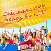 Spielplatz Hits: Songs for Kids by Various Artists