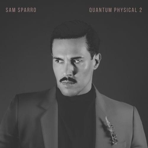 Quantum Physical, Vol. 2 by Sam Sparro
